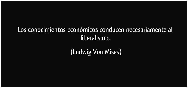 Ludwig Von Mises por Juan Fernando Carpio