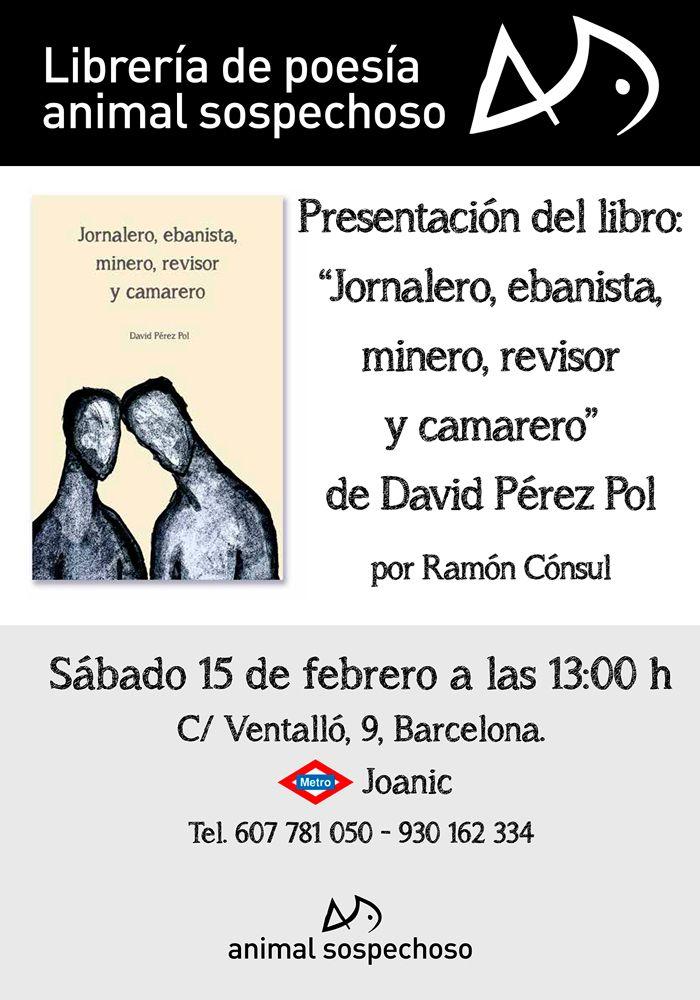 Presentación del libro Jornalero, ebanista, minero, revisor y camarero