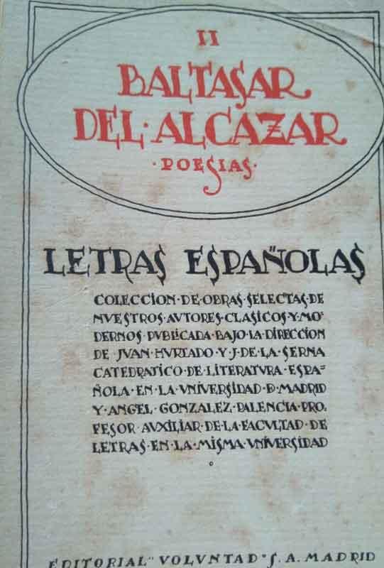 Baltasar del Alcázar, poeta, Sevilla, 1530-1606