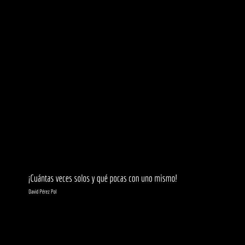 Cuántas veces solos Aforismo nº 180 de David Pérez Pol