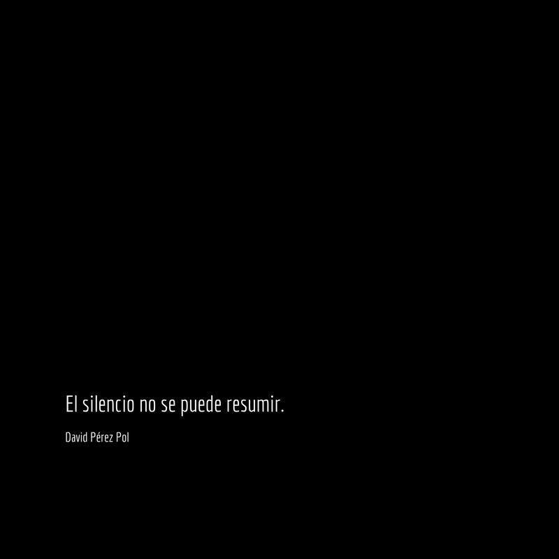 El silencio no Aforismo nº 190 de David Pérez Pol