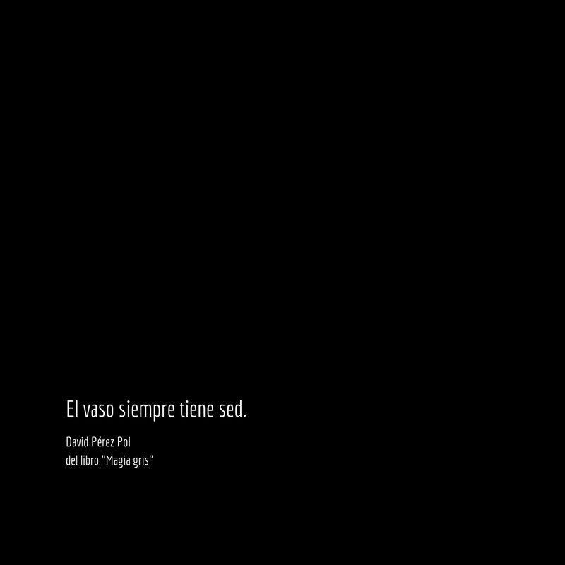 El vaso siempre Aforismo nº 209 de Magia gris