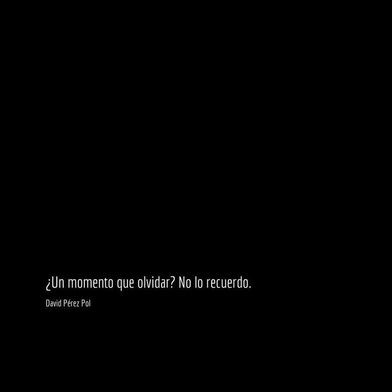 Un momento que olvidar Aforismo nº 223 de David Pérez Pol