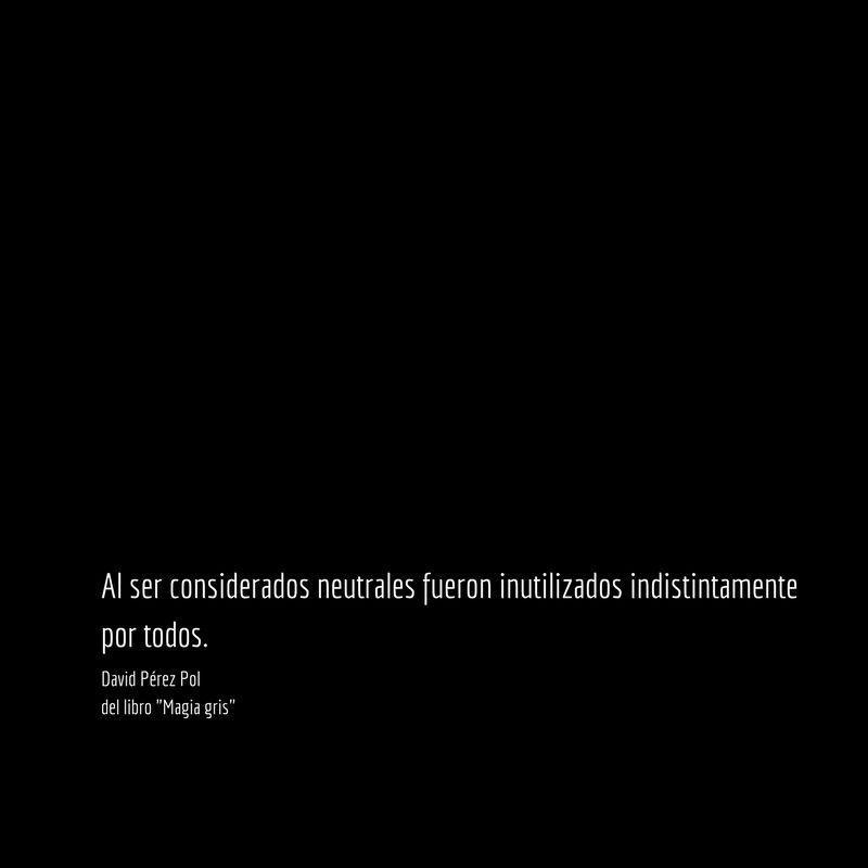 Así ser considerados Aforismo nº 36 de Magia gris de David Pérez Pol