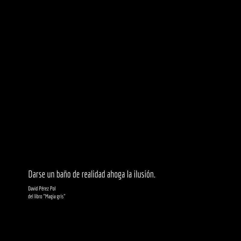 Darse un baño Aforismo nº 86 de Magia gris de David Pérez Pol