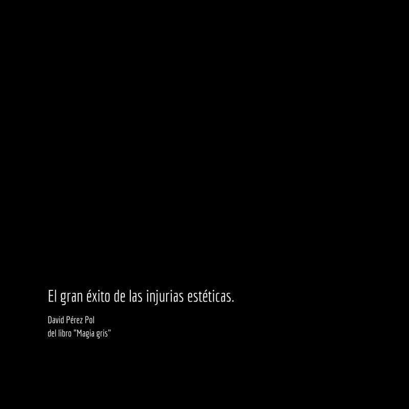 El gran éxito Aforismo nº 95 de Magia gris de David Pérez Pol