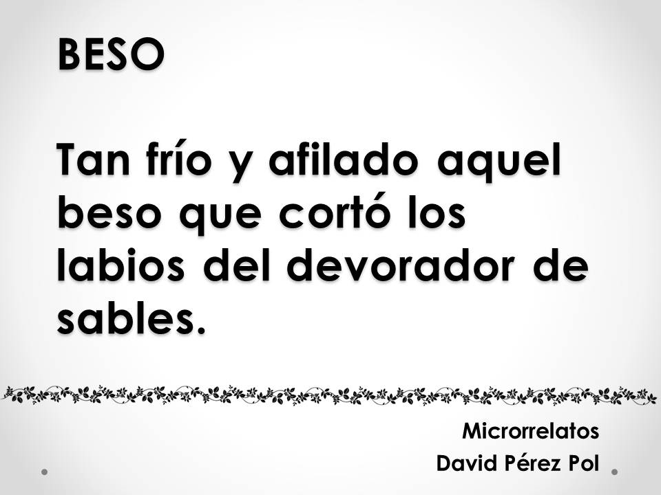 Beso Microrrelato nº 3 de David Pérez Pol
