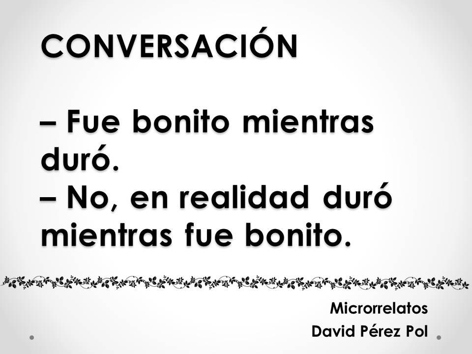 Conversación Microrrelato nº 7 de David Pérez Pol