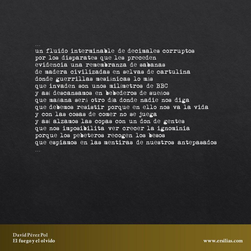 Un fluido interminable de decimales corruptos de El fuego y el olvido de David Pérez Pol
