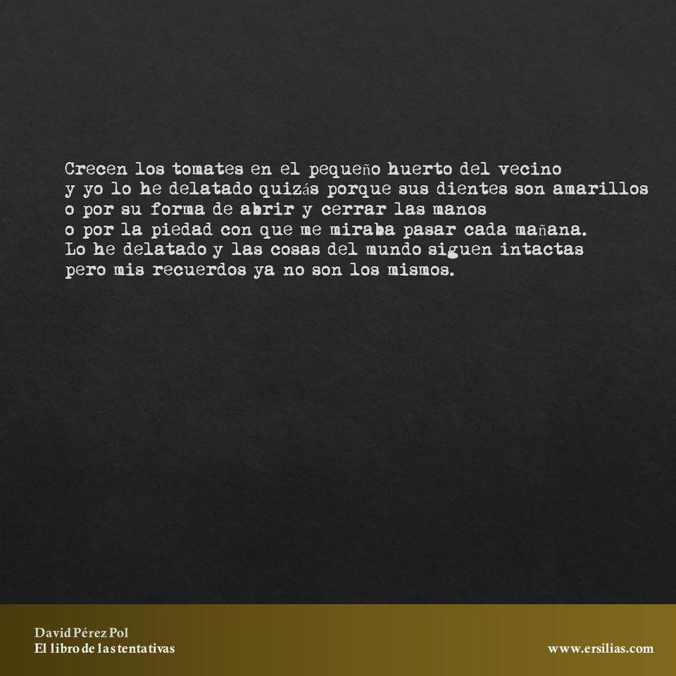 Crecen los tomates Poema nº 28 de El libro de las tentativas de David Pérez Pol