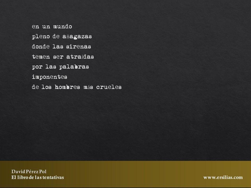 En un mundo de El libro de las tentativas de David Pérez Pol