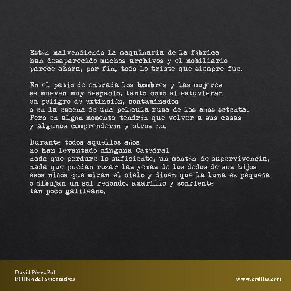 Están malvendiendo la maquinaria Poema nº 30 de El libro de las tentativas de David Pérez Pol
