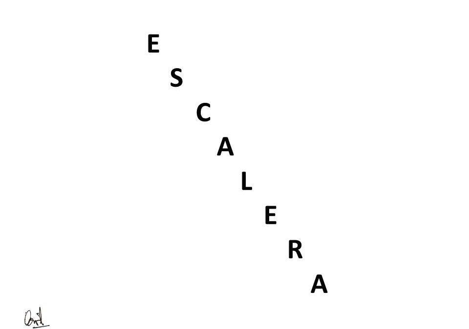 Escalera, caligrama