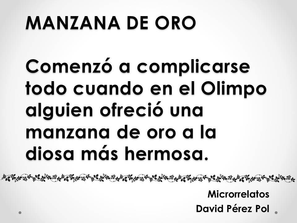Manzana de oro Microrrelato nº 18 de David Pérez Pol