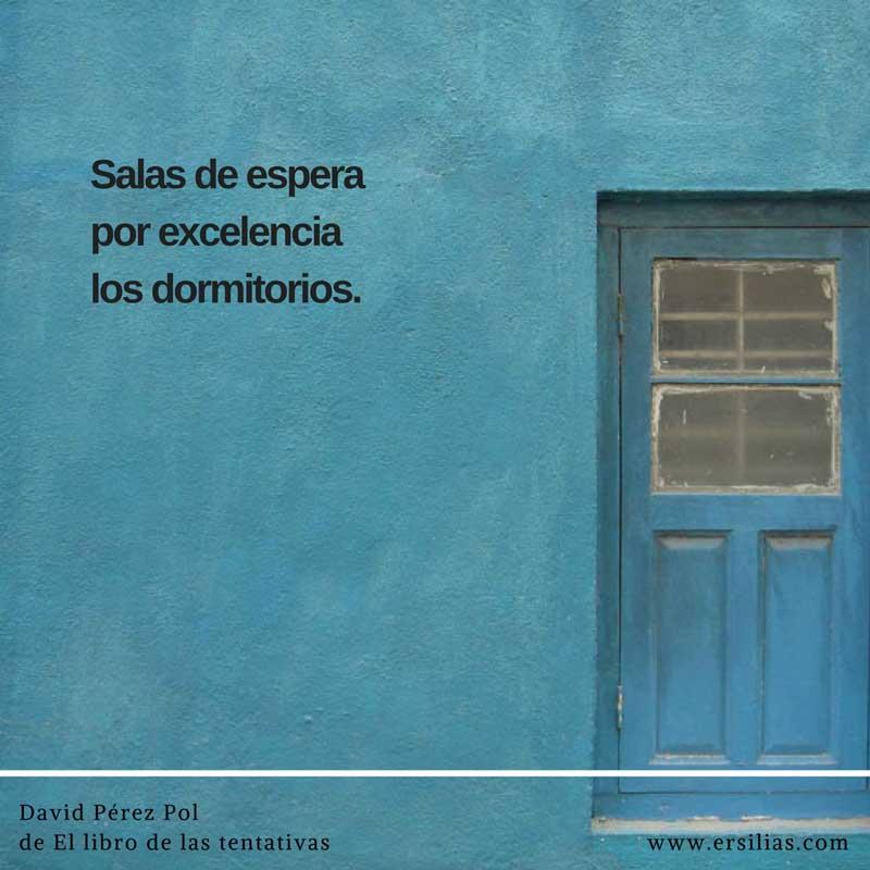 Salas de espera Poema nº 38 de David Pérez Pol de El libro de las tentativas