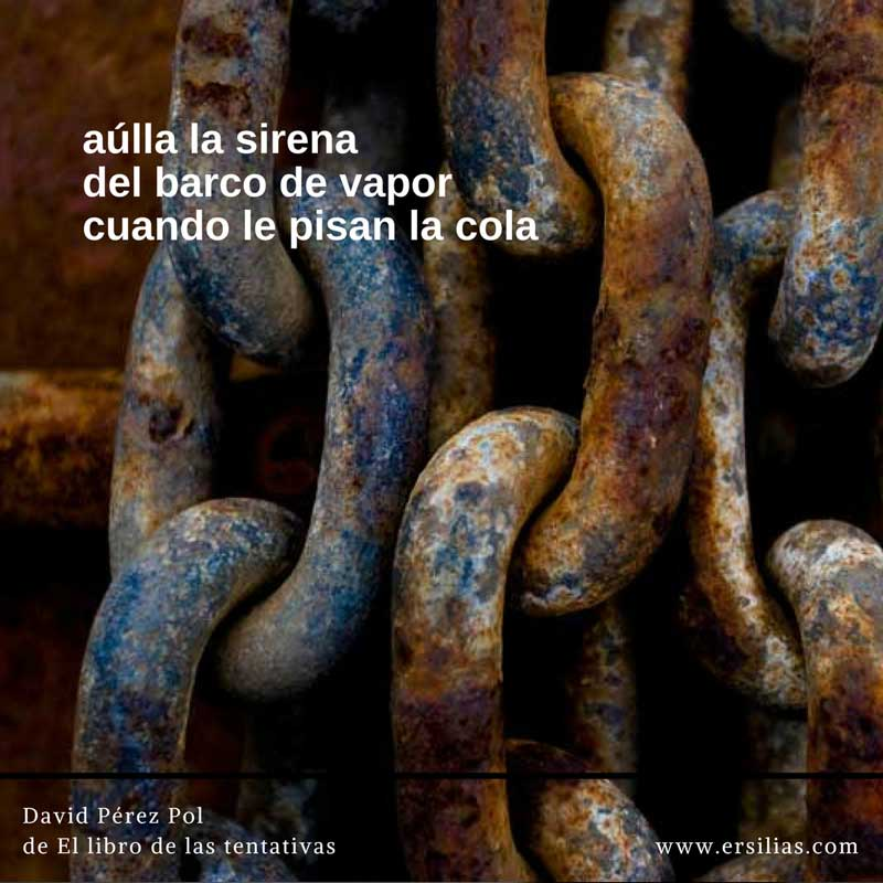 aúlla la sirena Poema nº 42 de David Pérez Pol de El libro de las tentativas