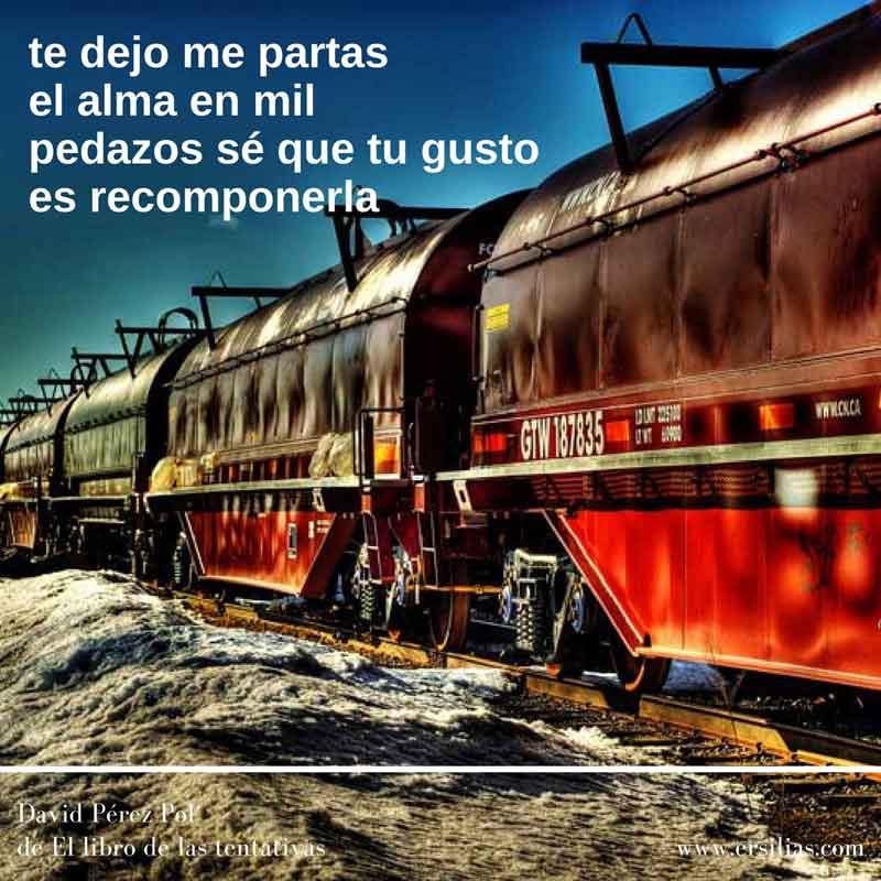 Te dejo me partas Poema nº 48 de David Pérez Pol de El libro de las tentativas