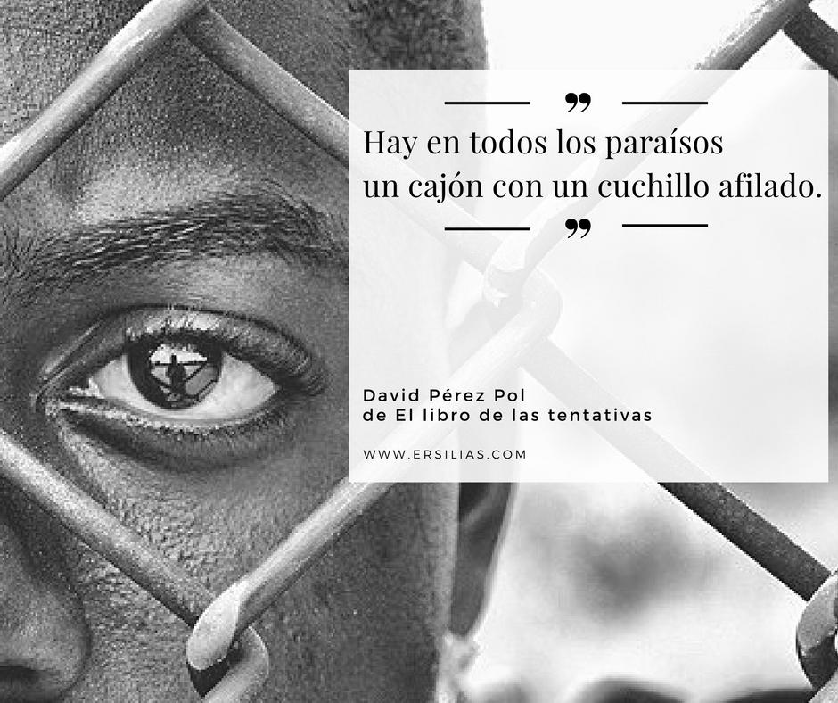 Hay en todos los paraísos de David Pérez Pol