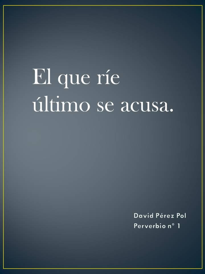 El que ríe Preverbio nº 1 de David Pérez Pol