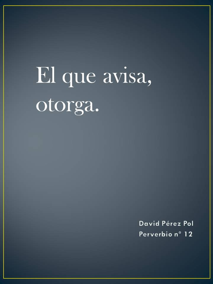El que avisa Preverbio nº 12 de David Pérez Pol