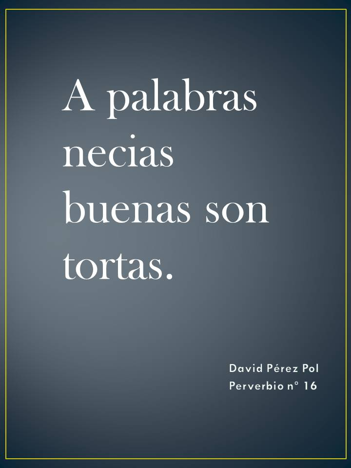 Preverbio nº 16