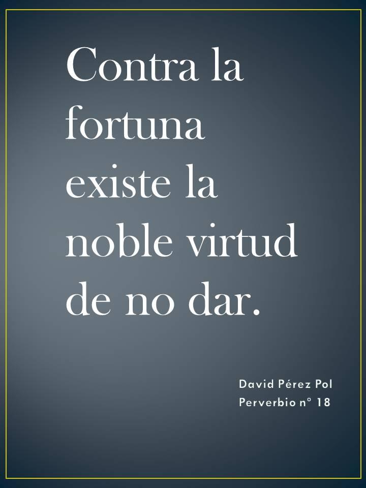 Contra la fortuna Preverbio nº 18 de David Pérez Pol