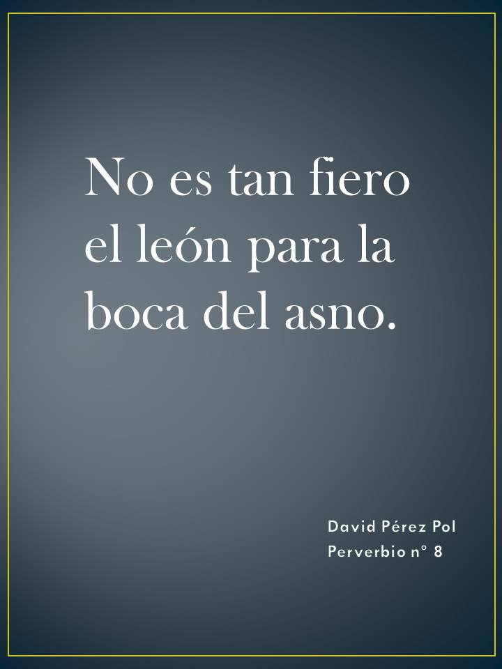 No es tan fiero Preverbio nº 8 de David Pérez Pol