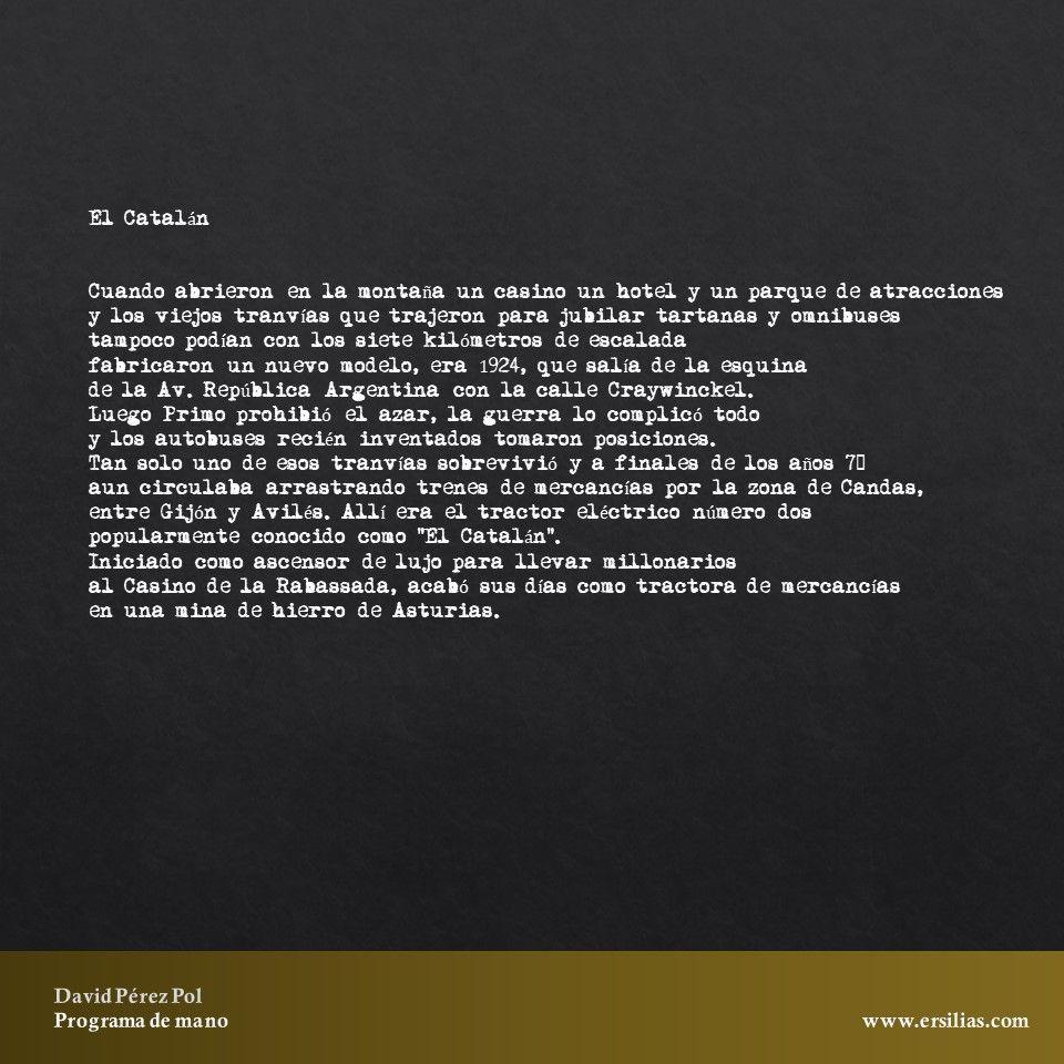 El Catalán de Programa de mano de David Pérez Pol