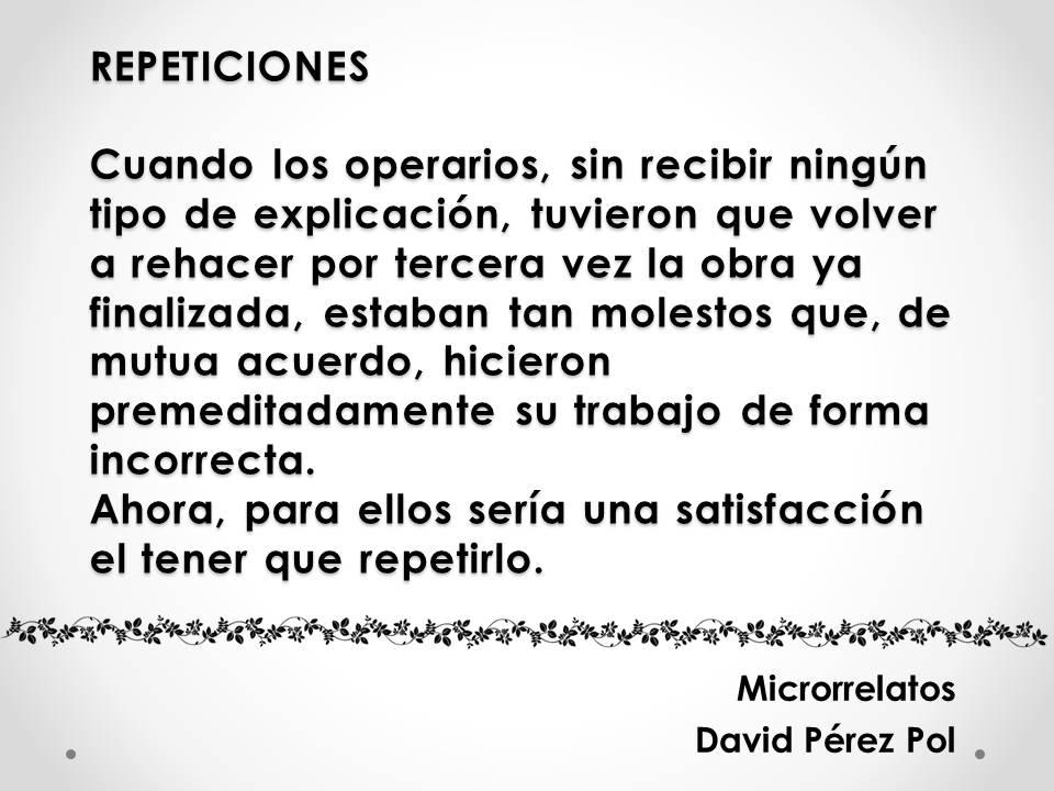 Repeticiones Microrrelato nº 25 de David Pérez Pol
