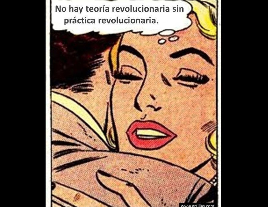 No hay teoría revolucionaria
