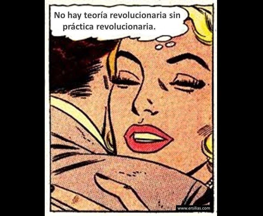 No hay teoría revolucionaria Viñeta filosófica nº 56 de David Pérez Pol