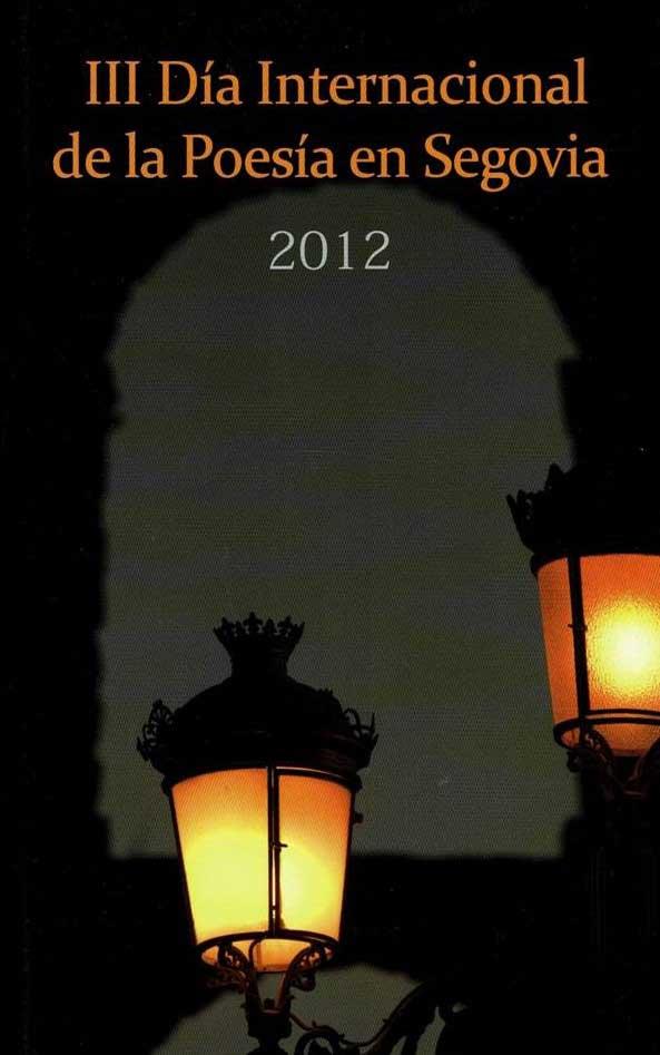 2012 - III Día Internacional de la Poesía en Segovia