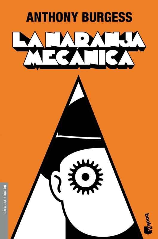 La naranja mecánica de Anthony Burgess, 1962