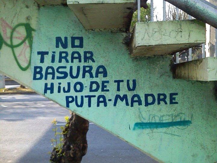 No tirar basura - Letrero nº 101 Poesía Visual anónima