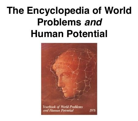 The Encyclopedia of World Problems and Human Potential